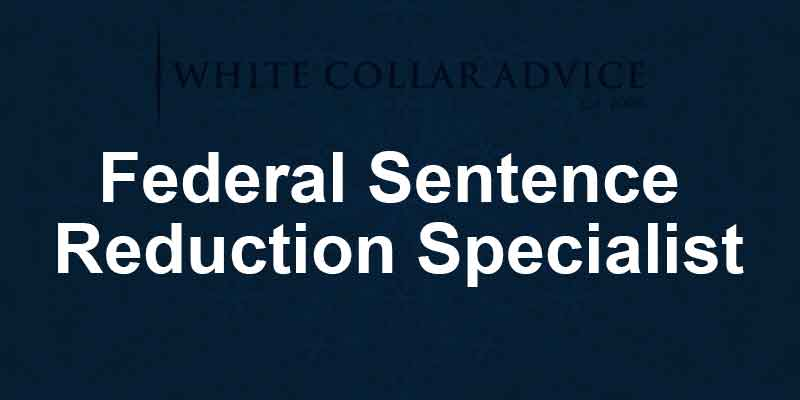Federal Sentence Reduction Specialist
