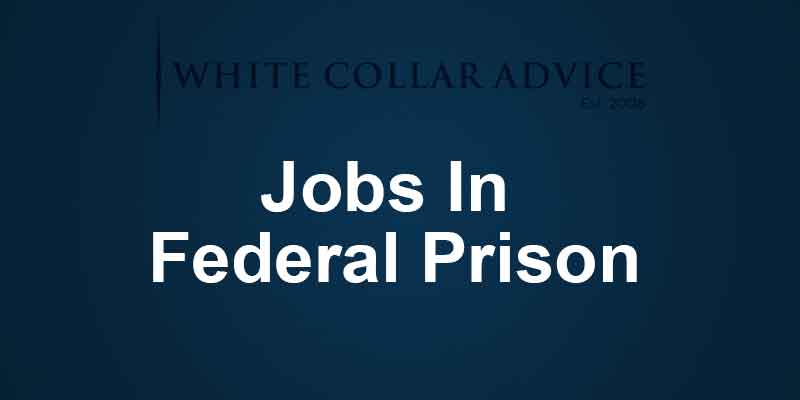 Jobs In Federal Prison