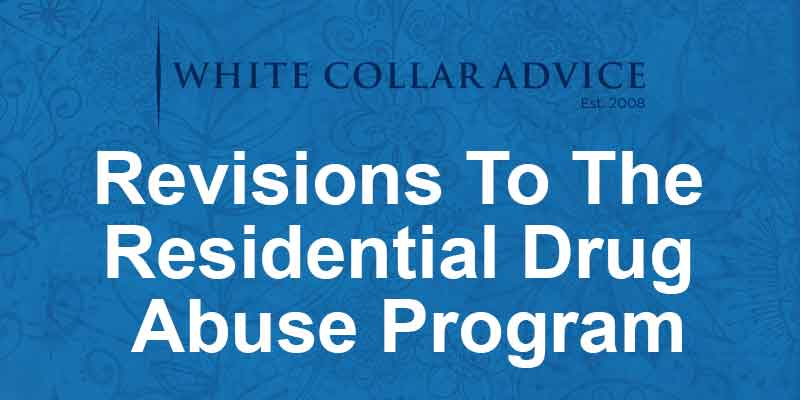 Revisions To The Residential Drug Abuse Program