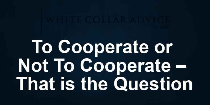 To Cooperate or Not To Cooperate – That is the Question